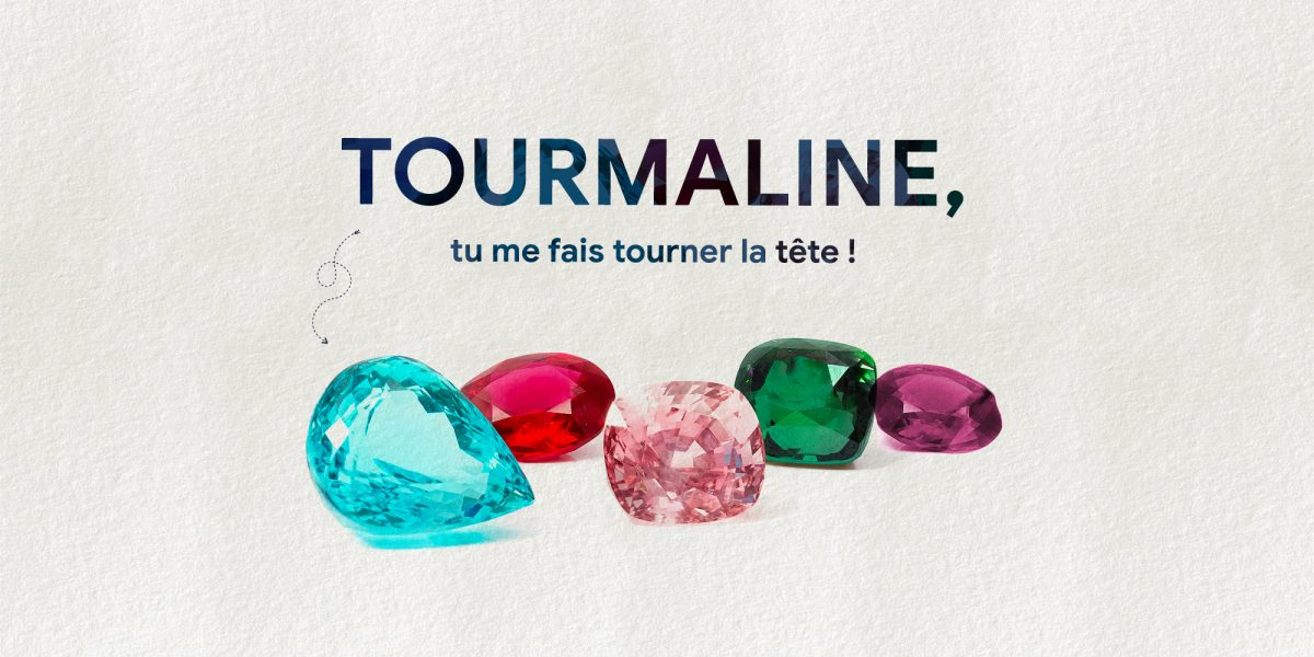 Tourmaline, tu me fais tourner la tête !